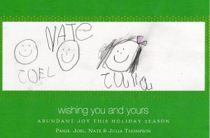 One of the photo cards ... this one artistically drawn by Julia, who was 5 years old that Christmas